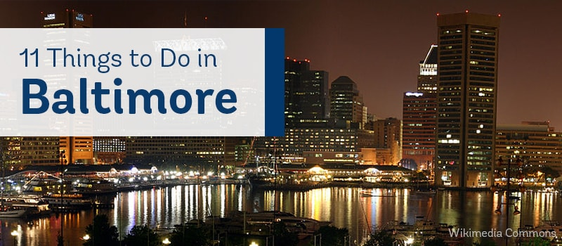 top things to do in Baltimore